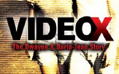 Video X: The Dwayne & Darla-Jean Story (2018)